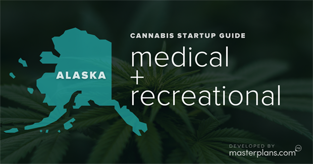 Alaska medical and recreational cannabis business startup guide and planning banner