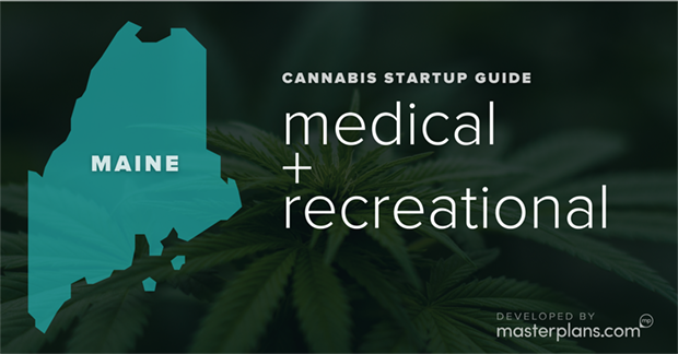Maine medical and recreational cannabis business startup guide and planning banner